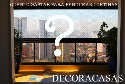 gastar R$ 375,00 ou R$ 35,00 para pendurar cortinas?