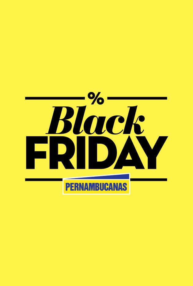 A melhor Black Friday do Brasil só nas Pernambucanas!
