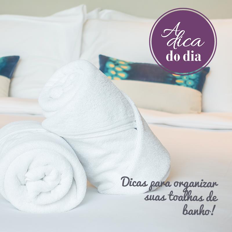 Confira dicas para organizar suas toalhas de banho.