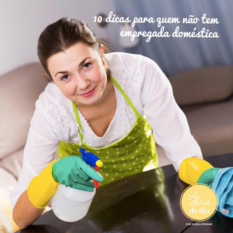 10 dicas para quem não tem empregada doméstica