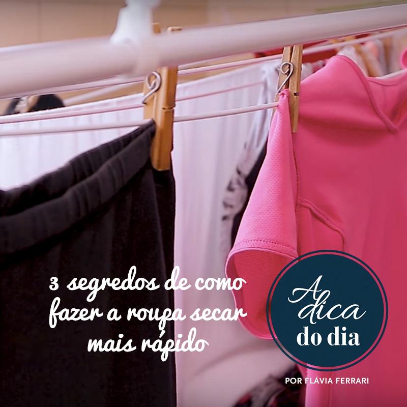 3 segredos de como fazer a roupa secar mais rapido
