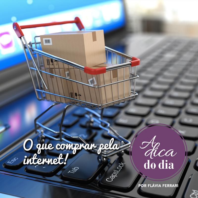 o que comprar pela internet