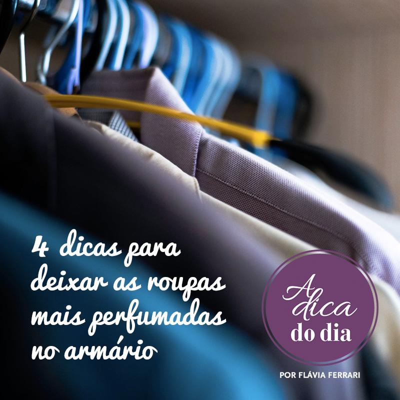 dicas para deixar as roupas perfumadas no armário