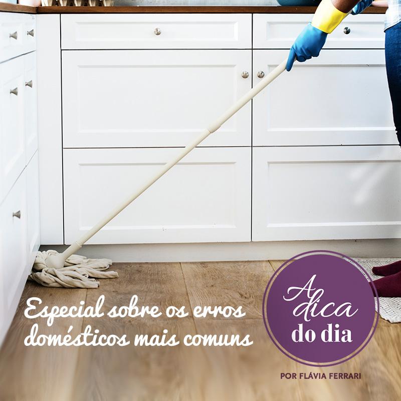dicas de como não errar mais na limpeza