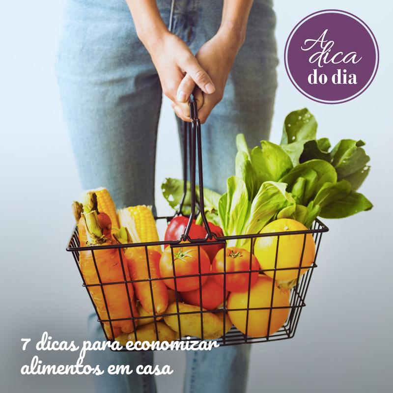 Dicas para economizar alimentos Flávia Ferrari