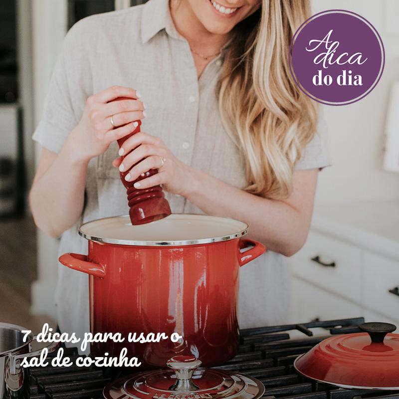 7 dicas para usar o sal de cozinha Flávia Ferrari