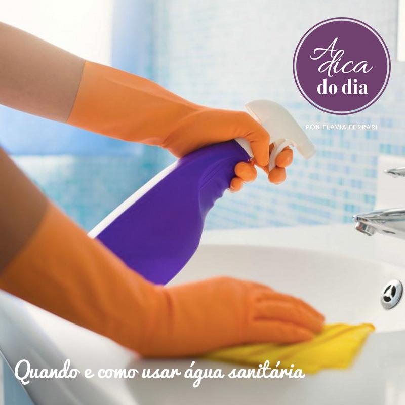 Limpar com água sanitária Flávia Ferrari