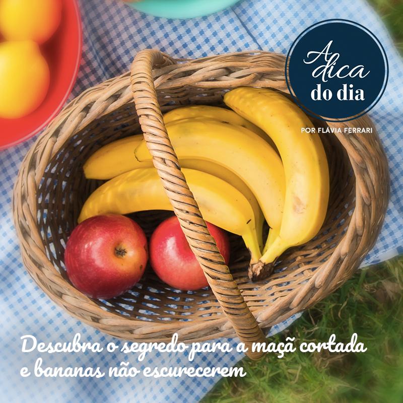 Segredo para não deixar a maçã e banana escura Flávia Ferrari