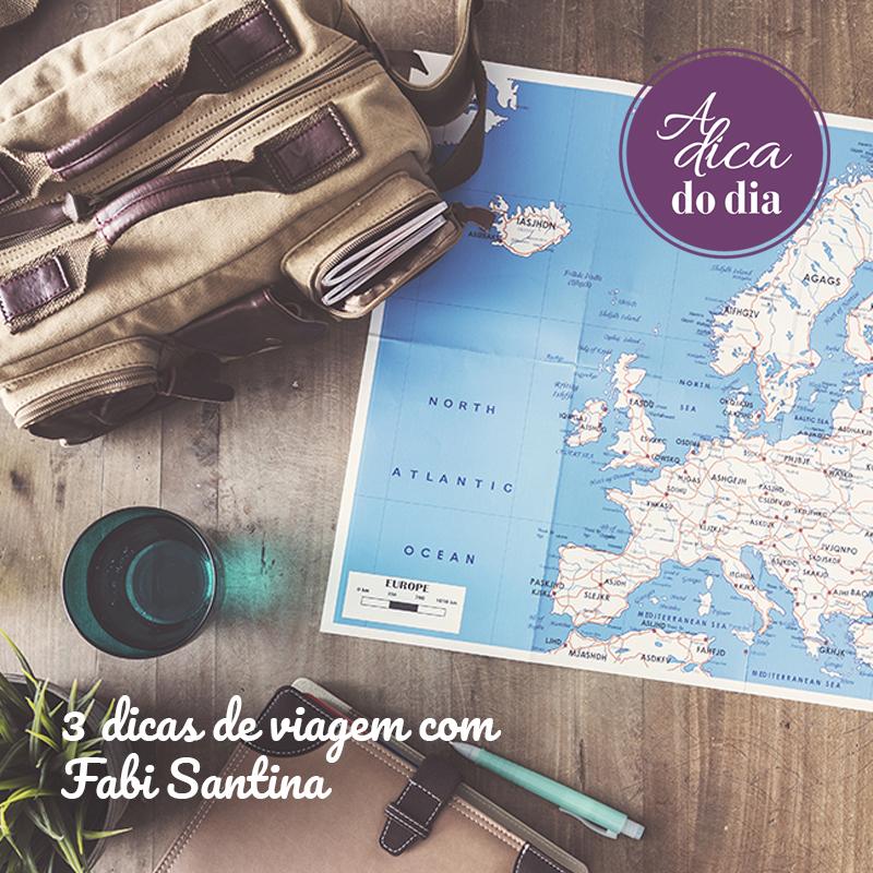Dicas de viagem com Fabi Santina e Flavia Ferrari A Dica do Dia
