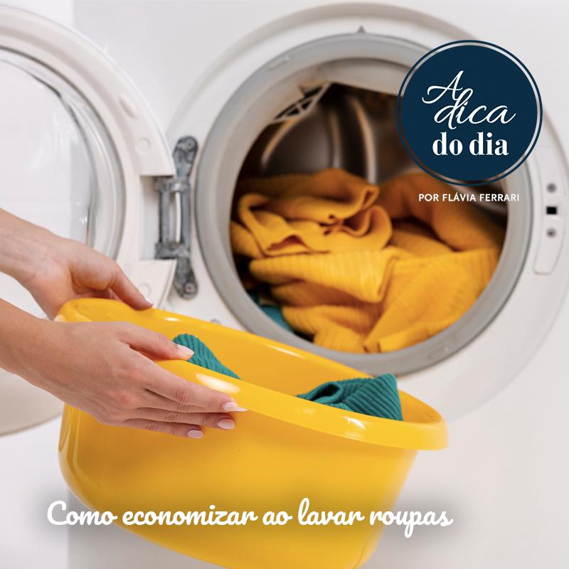 Economia na lavagem de roupas Flávia Ferrari A Dica do DIa