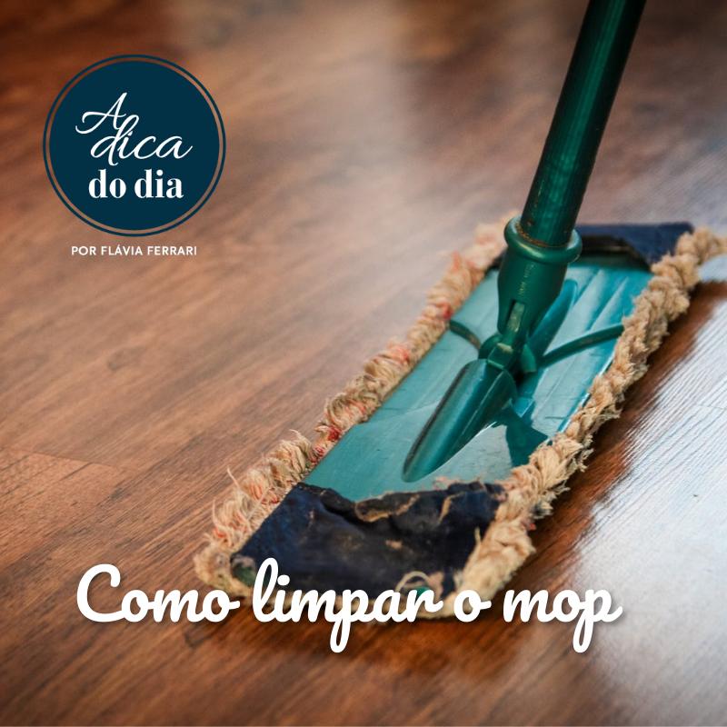 Como limpar o mop