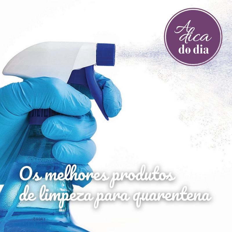 Melhores produtos de limpeza para a quarentena