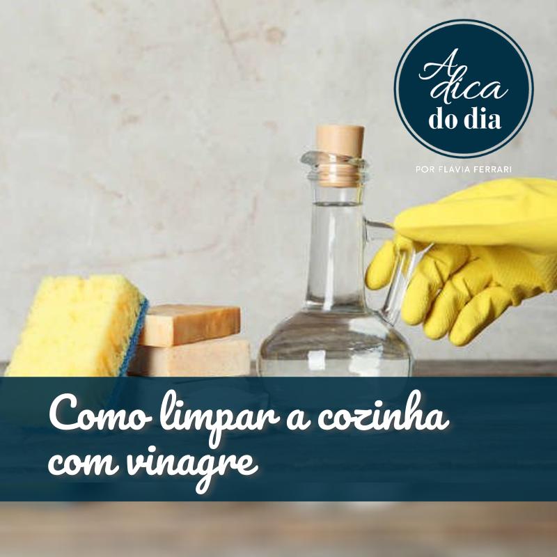 Como limpar a cozinha com vinagre