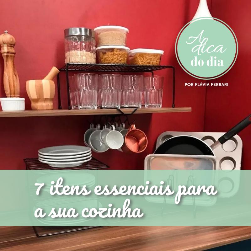 7 itens essenciais para a sua cozinha