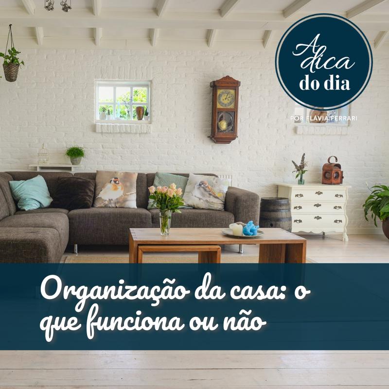 Organização da casa