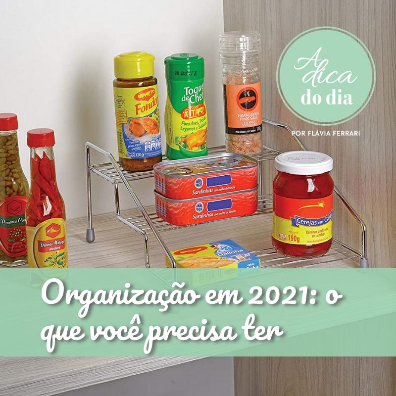 Organização em 2021 o que você precisa ter