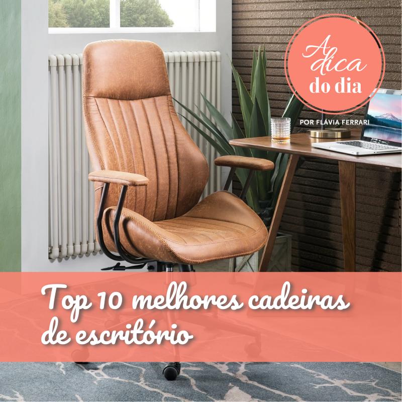 top 10 melhores cadeiras de escritório