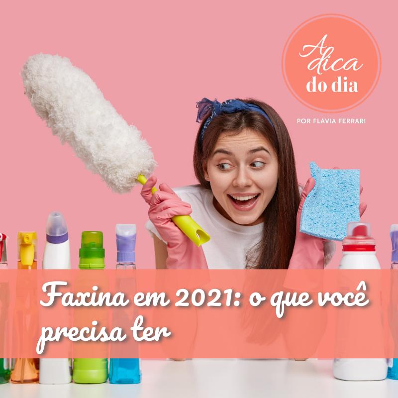 Faxina em 2021