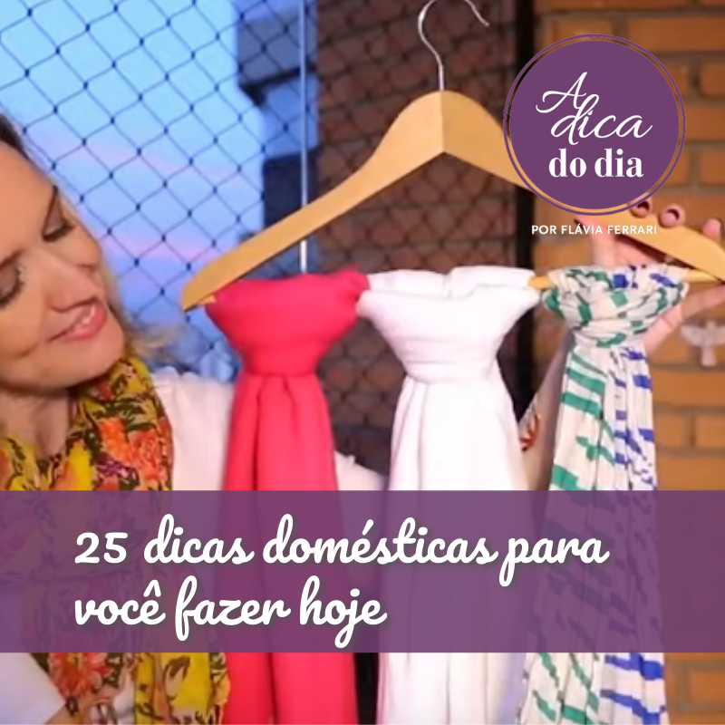 25 dicas domésticas