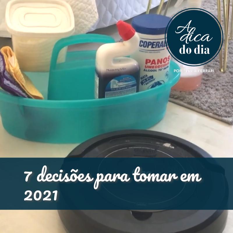 7 decisões para tomar em 2021