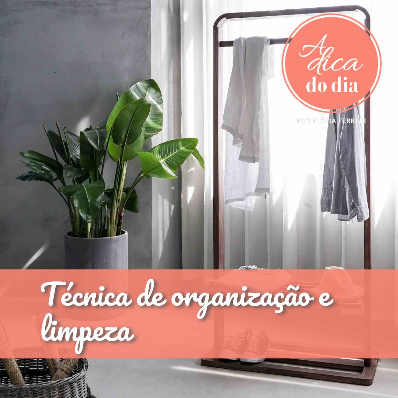 Técnica de organização e limpeza